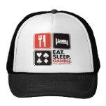 Eat Sleep Gamble Hat