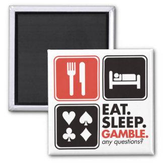 Eat Sleep Gamble Refrigerator Magnets