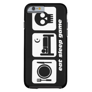 eat sleep game tough iPhone 6 case