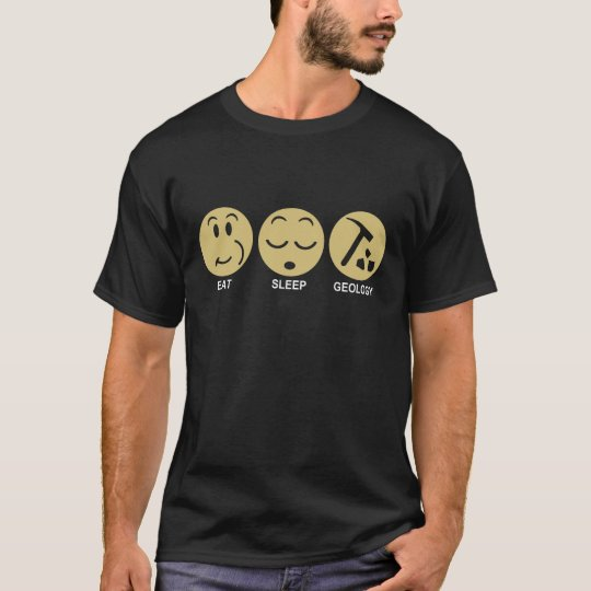 Eat Sleep Geology T-Shirt