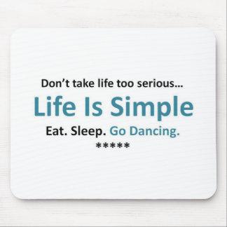 Eat, Sleep, Go Dancing Mouse Pad