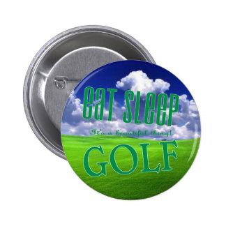 eat sleep Golf Pinback Buttons