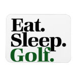 Eat. Sleep. Golf. Rectangular Magnet