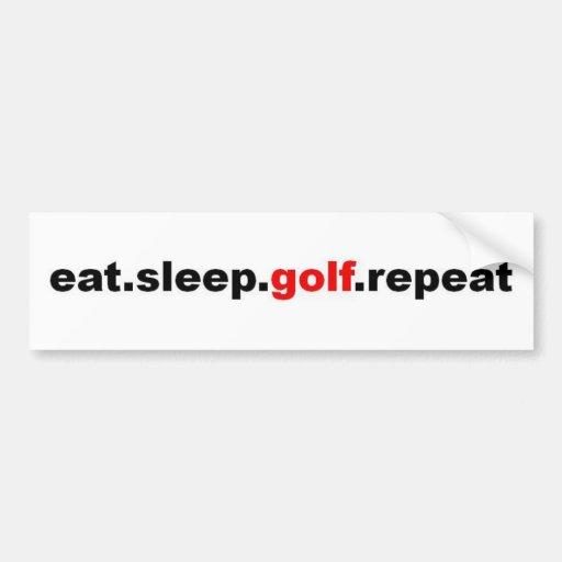 eat sleep golf repeat bumper stickers