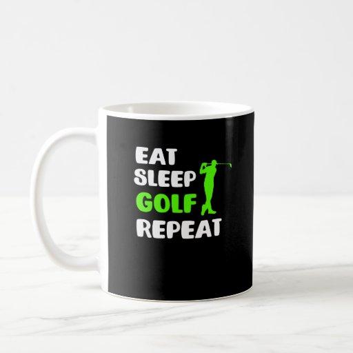 Eat Sleep Golf Repeat Golf Mum Coffee Mug