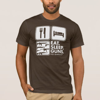 Eat Sleep Guns - White T-Shirt
