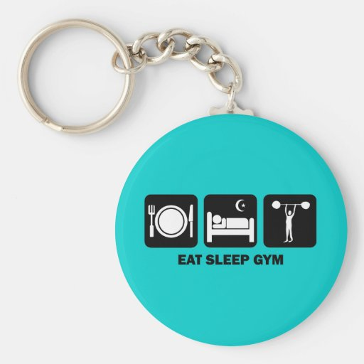 eat sleep gym key chain
