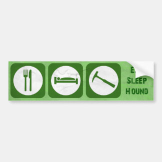 Eat sleep hound bumper sticker