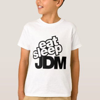 eat sleep JDM T-Shirt