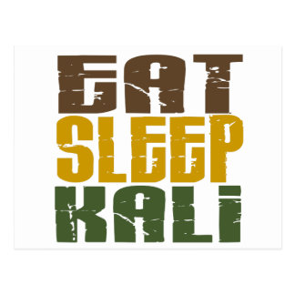 Eat Sleep Kali 1 Postcard