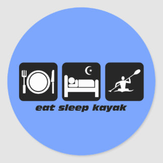 eat sleep kayak classic round sticker