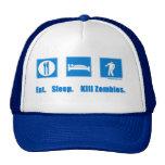 Eat. Sleep. Kill zombies. Cap