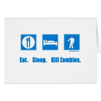 Eat Sleep Kill zombies Greeting Card