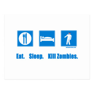 Eat. Sleep. Kill zombies. Postcard