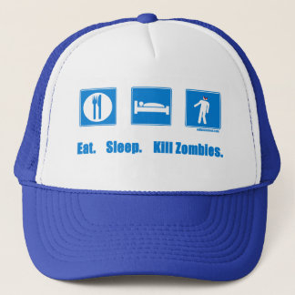 Eat. Sleep. Kill zombies. Trucker Hat