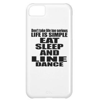 EAT SLEEP LINE DANCING iPhone 5C CASE