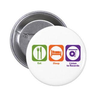 Eat Sleep Listen to Records 6 Cm Round Badge