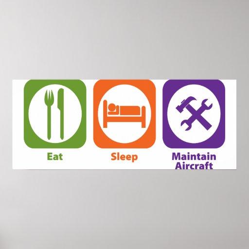 Eat Sleep Maintain Aircraft Poster