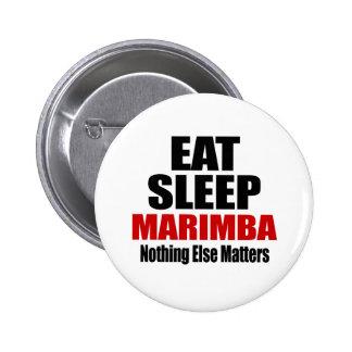 EAT SLEEP MARIMBA 6 CM ROUND BADGE