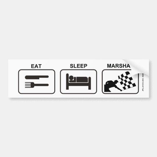 """Eat - Sleep - Marshal"" by Flagman Bumper"