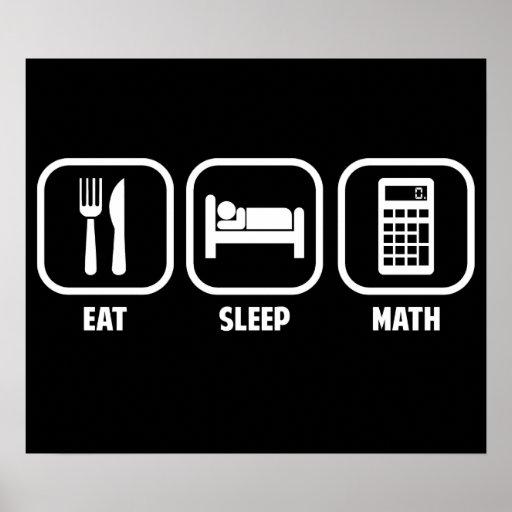 EAT, SLEEP, MATH POSTER