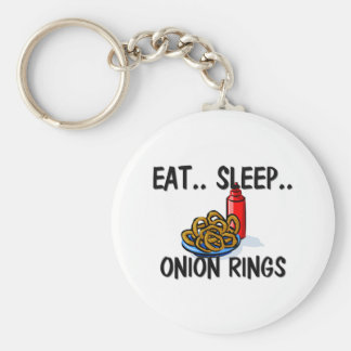 Eat Sleep ONION RINGS Key Ring