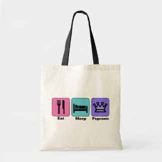 Eat Sleep Pageant Tote Bags