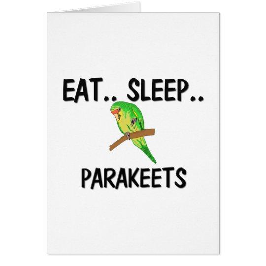 Eat Sleep PARAKEETS Card