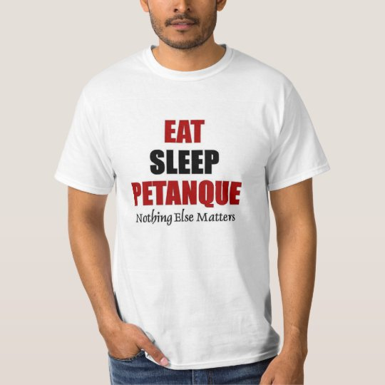 Eat sleep petanque T-Shirt