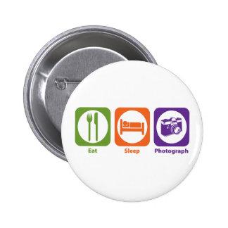 Eat Sleep Photograph Pinback Buttons