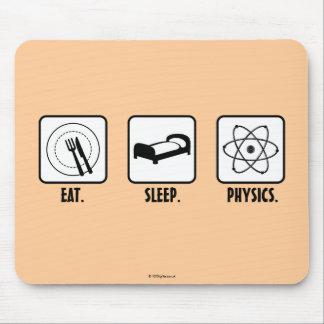 Eat. Sleep. Physics. Mouse Mat
