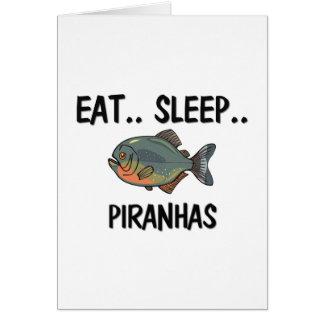Eat Sleep PIRANHAS Card