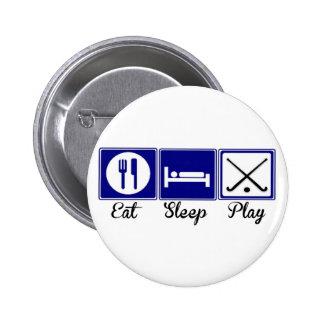 Eat, Sleep, Play - Field Hockey 6 Cm Round Badge