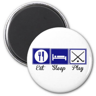 Eat, Sleep, Play - Field Hockey Magnet