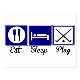 Eat, Sleep, Play - Field Hockey Postcard