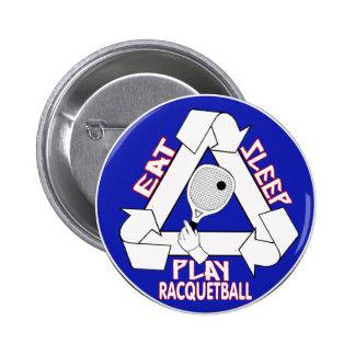 Eat Sleep Play Racquet Ball 6 Cm Round Badge