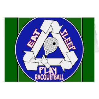Eat Sleep Play Racquet Ball Greeting Card