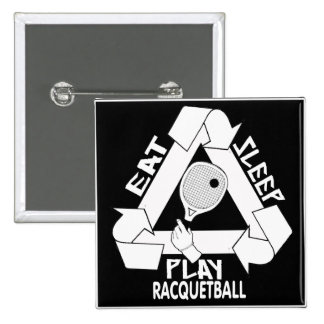 EAT, SLEEP, PLAY RACQUETBALL 15 CM SQUARE BADGE
