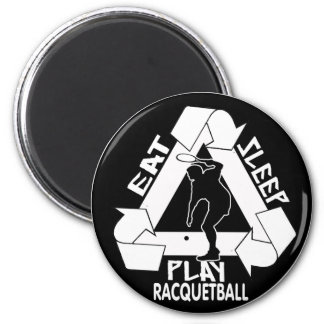 EAT, SLEEP, PLAY RACQUETBALL 6 CM ROUND MAGNET