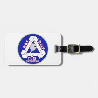 EAT, SLEEP, PLAY RACQUETBALL - REPEAT LUGGAGE TAGS