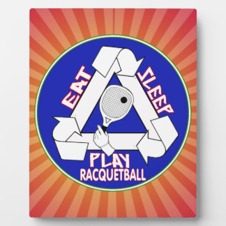 EAT, SLEEP, PLAY RACQUETBALL - REPEAT PHOTO PLAQUE