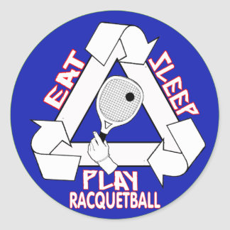 EAT, SLEEP, PLAY RACQUETBALL - REPEAT ROUND STICKER