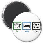 Eat Sleep Play Soccer 6 Cm Round Magnet
