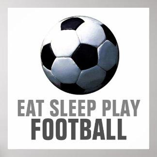 Eat Sleep Play Soccer Football Unique Artwork Poster