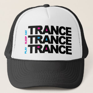 Eat Sleep Play Trance Trucker Hat