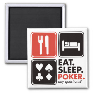 Eat Sleep Poker Square Magnet