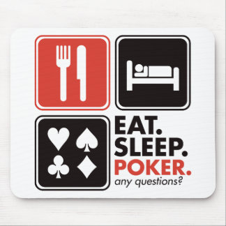 Eat Sleep Poker Mouse Pads