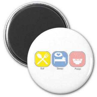 Eat Sleep Poop 6 Cm Round Magnet