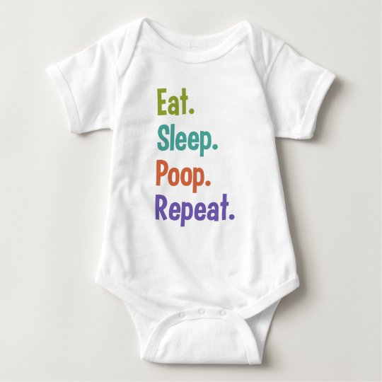 Eat. Sleep. Poop. Repeat. baby clothing Baby Bodysuit