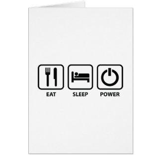Eat Sleep Power Greeting Card